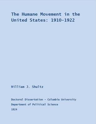 The Humane Movement in the United States: 1910-1922