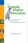 The Use of Animals in Higher Education: Problems, Alternatives, & Recommendations by Jonathan Balcombe