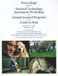 Proceedings from the National Technology Assessment Workshop on Animal Assisted Programs for Youth At Risk by Jennifer Jackman (ed.) and Andrew N. Rowan (ed.)