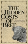 The Hidden Costs of Beef by Michael W. Fox and Nancy E. Wiswall