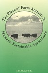 The Place of Farm Animals in Humane Sustainable Agriculture by M. W. Fox