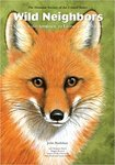 Wild Neighbors : The Humane Approach to Living with Wildlife by John Hadidian